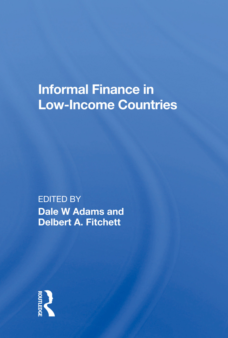 Informal Finance in Low-Income Countries: 1st Edition (Hardback) book cover