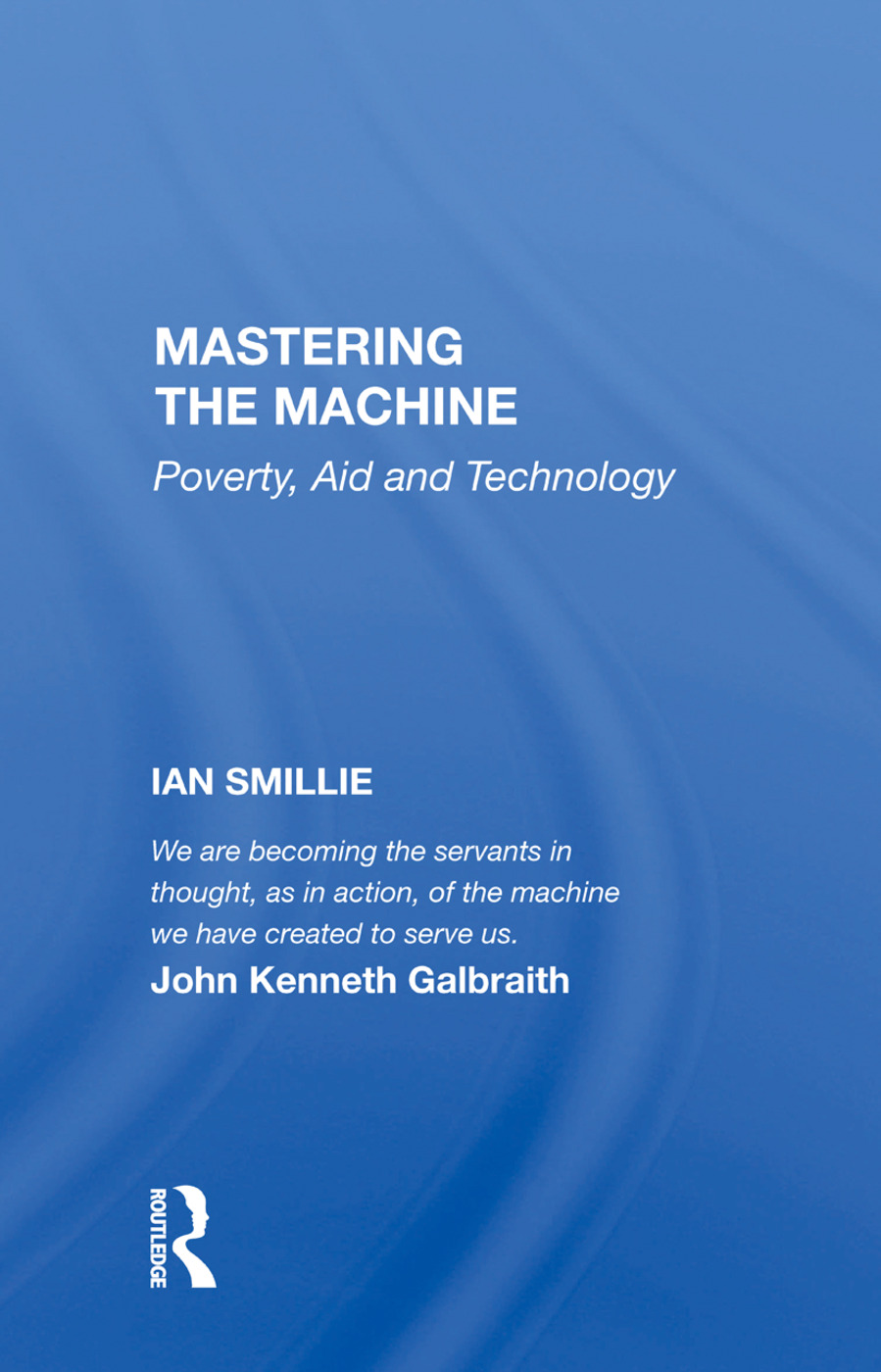 Mastering The Machine: Poverty, Aid And Technology book cover