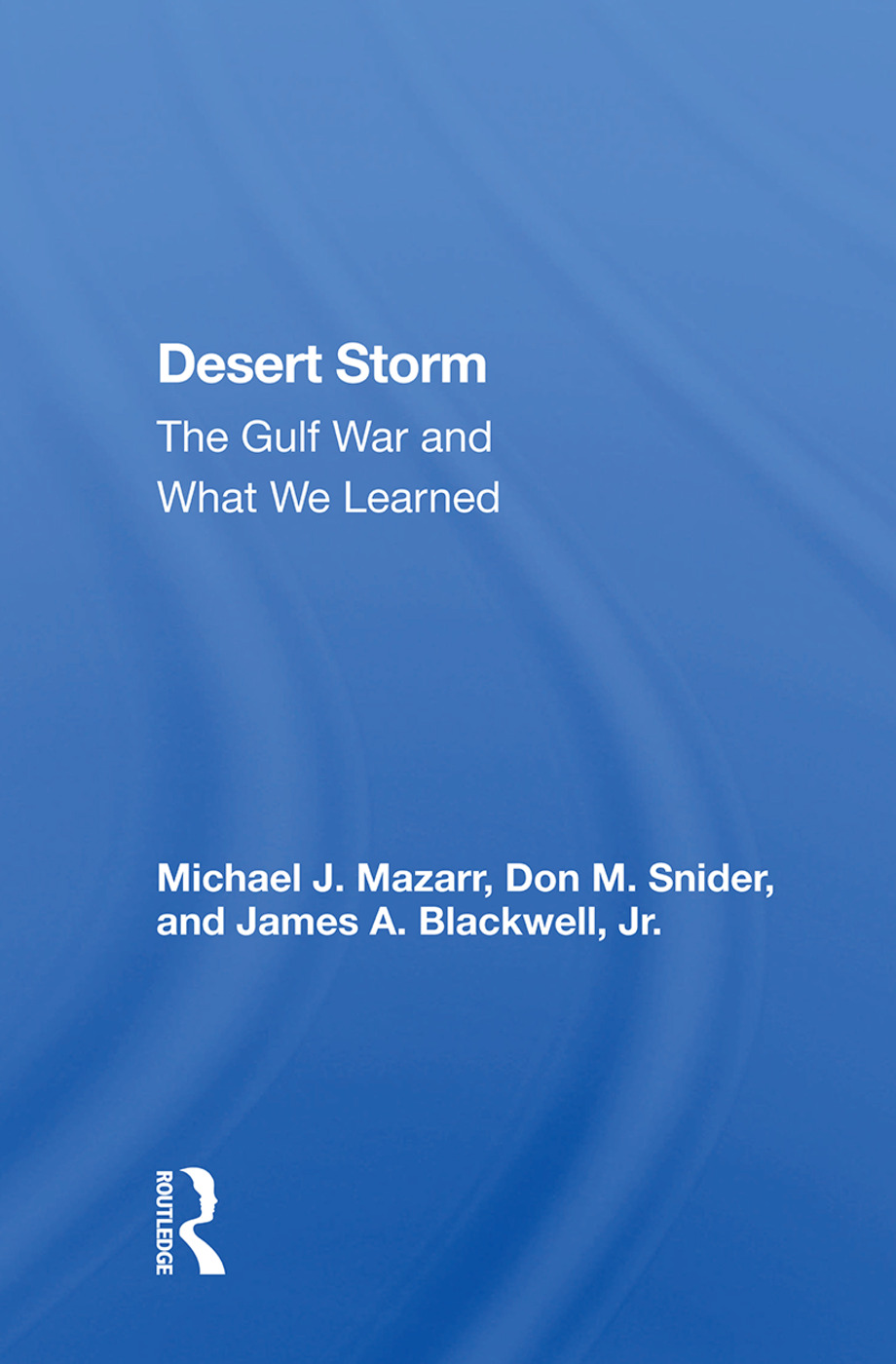 Desert Storm: The Gulf War and What We Learned book cover