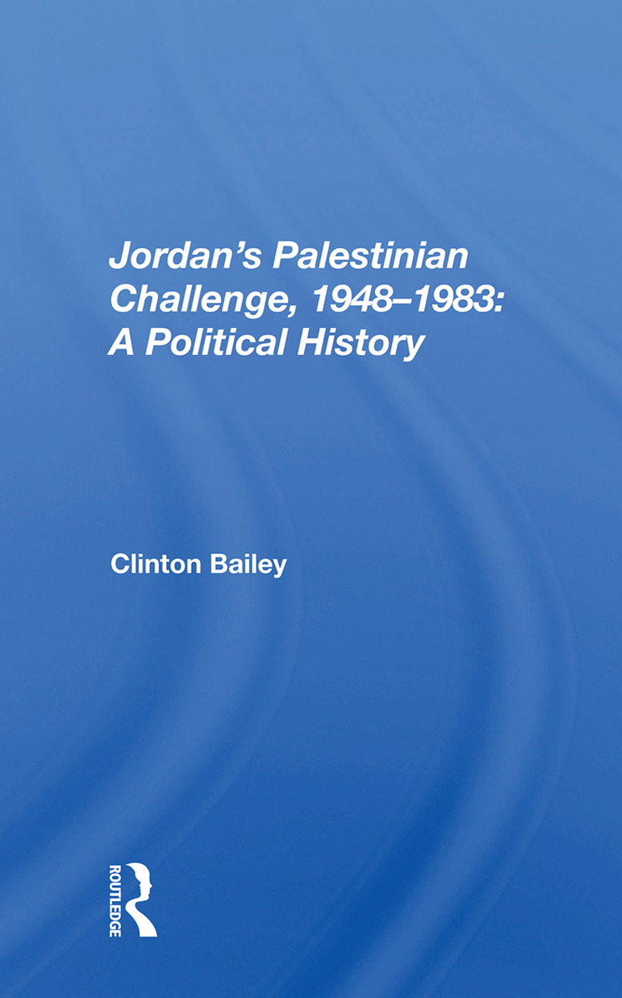 Jordan's Palestinian Challenge, 1948-1983: A Political History, 1st Edition (Paperback) book cover