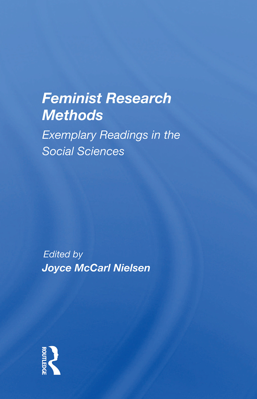 Feminist Research Methods: Exemplary Readings In The Social Sciences book cover