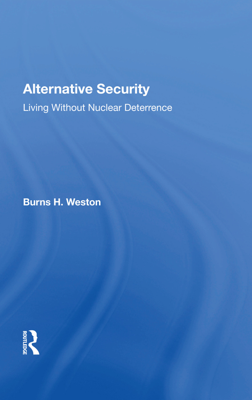 Alternative Security: Living Without Nuclear Deterrence, 1st Edition (Paperback) book cover