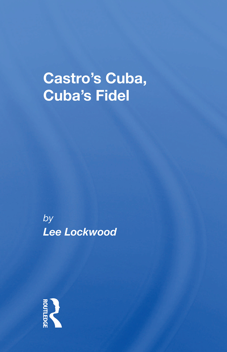 Castro's Cuba, Cuba's Fidel: Reprinted With A New Concluding Chapter, 1st Edition (Paperback) book cover