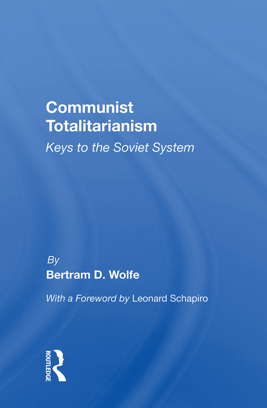 Communist Totalitarianism: Keys To The Soviet System book cover