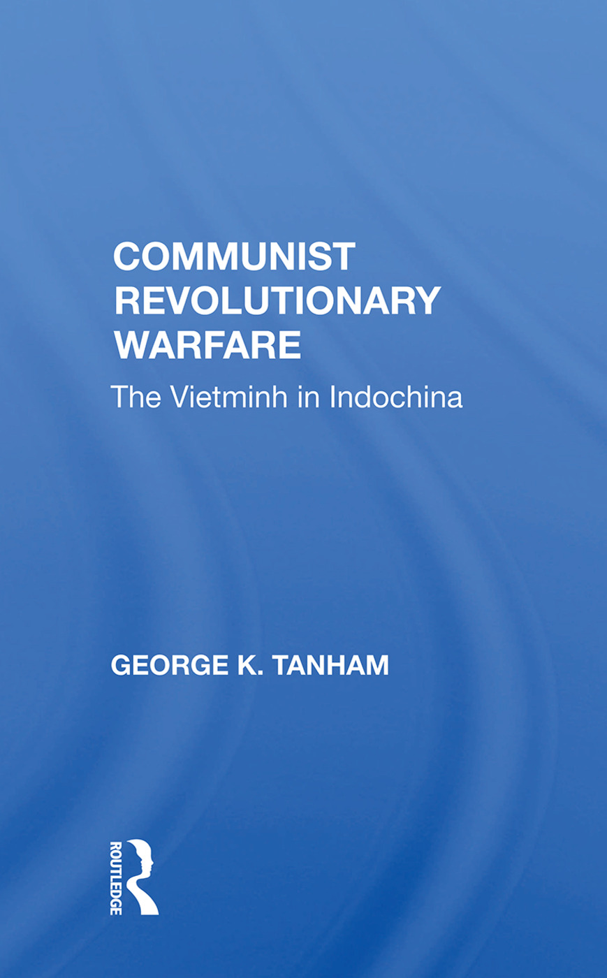 Communist Revolutionary Warfare: The Vietminh in Indochina book cover