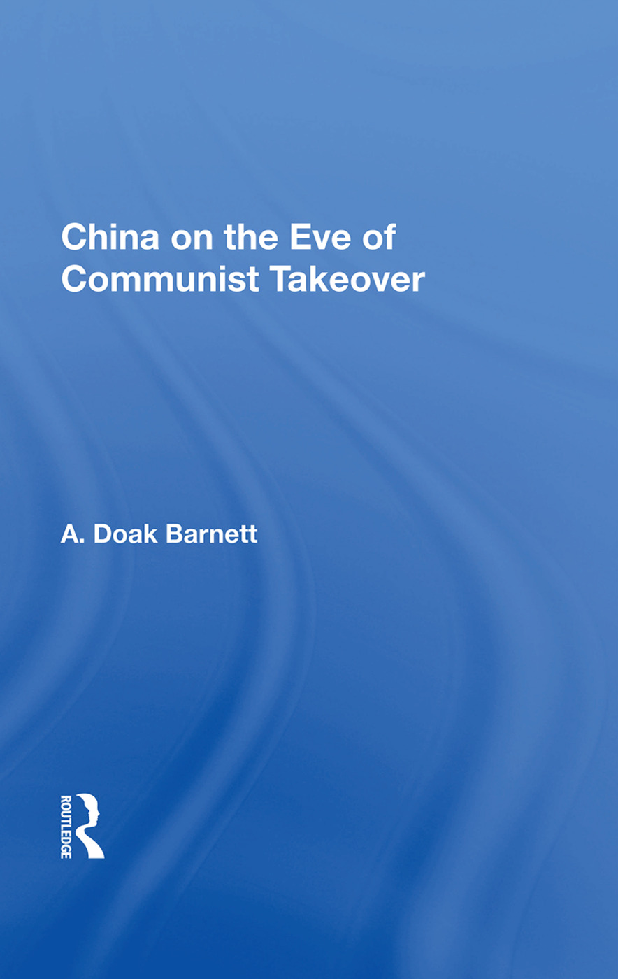 China On The Eve Of Communist Takeover: 1st Edition (Paperback) book cover
