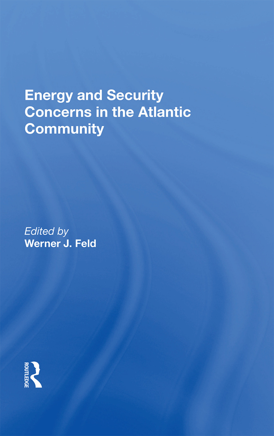 Energy And Security Concerns In The Atlantic Community: 1st Edition (Paperback) book cover