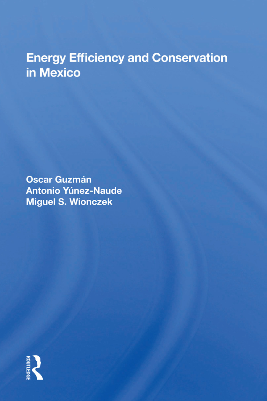 Energy Efficiency And Conservation In Mexico book cover