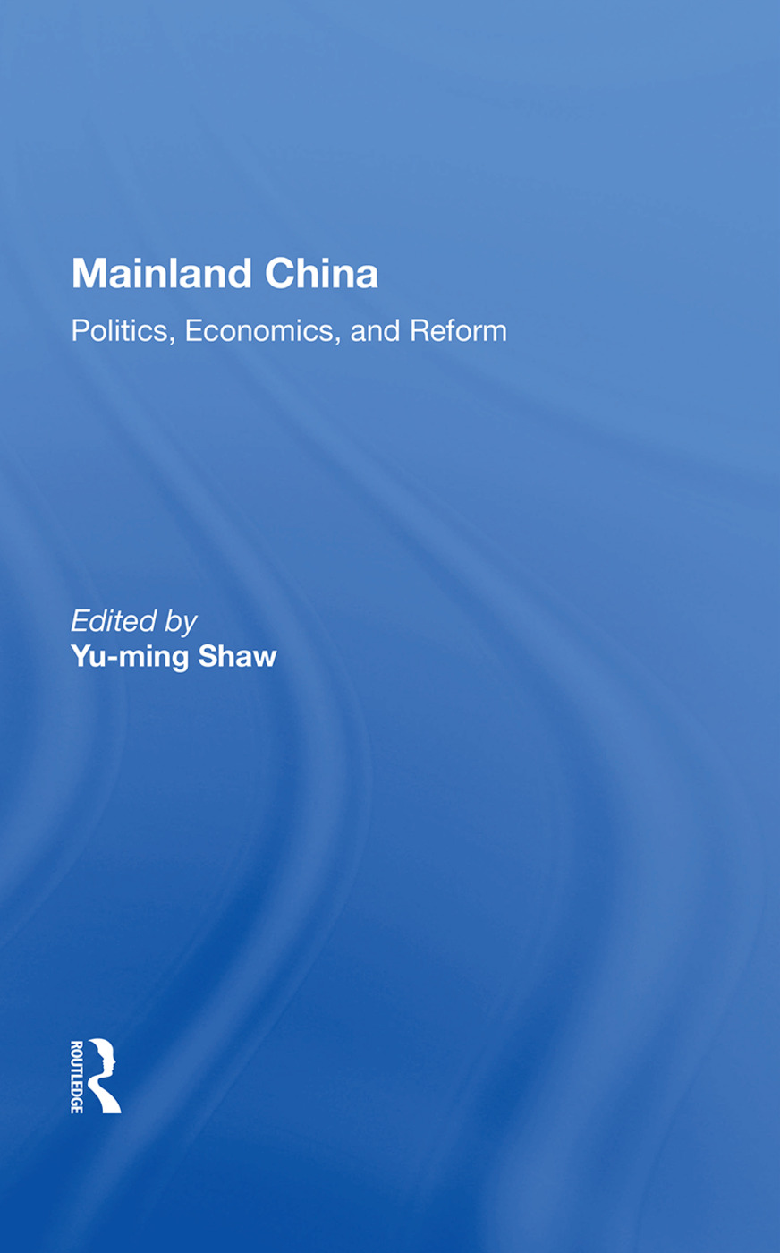 Mainland China: Politics, Economics, And Reform, 1st Edition (Paperback) book cover