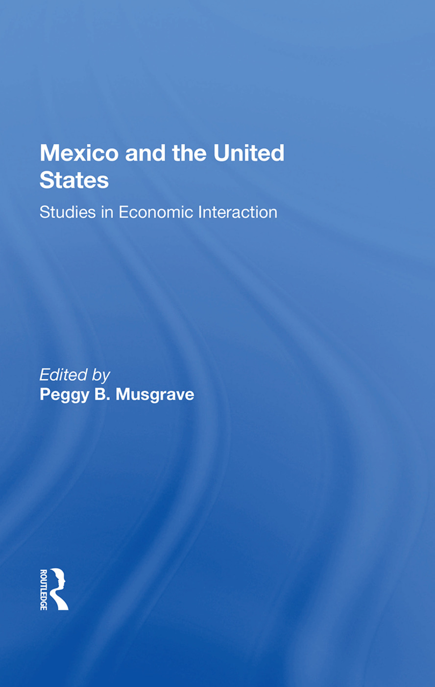 Mexico And The U.s.: Studies In Economic Interaction book cover