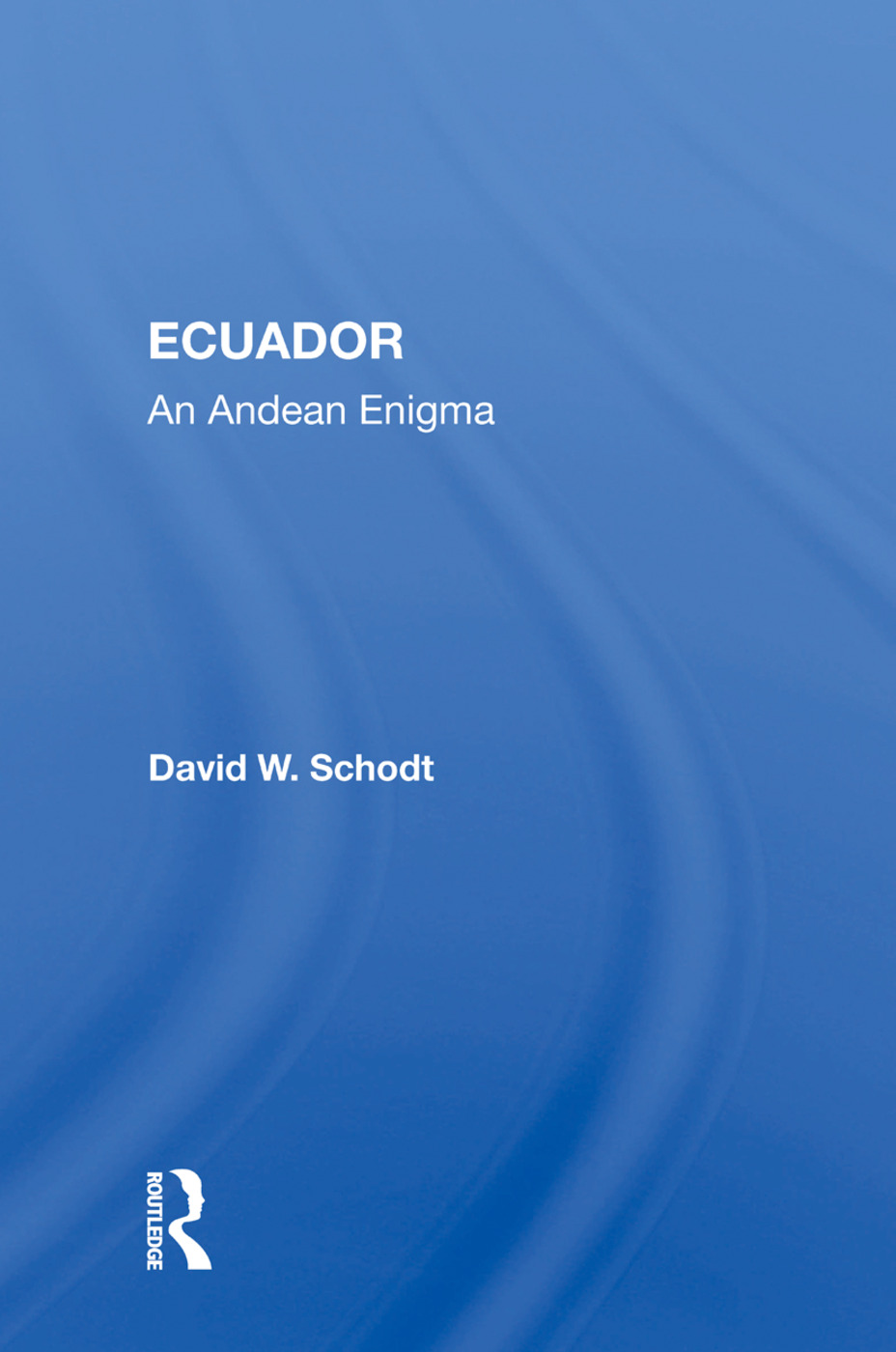 Ecuador: An Andean Enigma, 1st Edition (Paperback) book cover