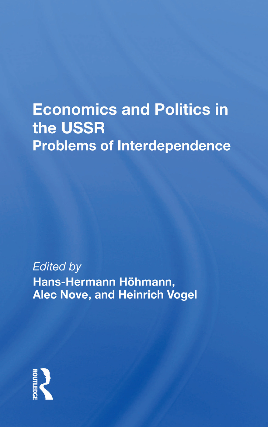 Economics and Politics in the USSR: Problems of Interdependence, 1st Edition (Hardback) book cover