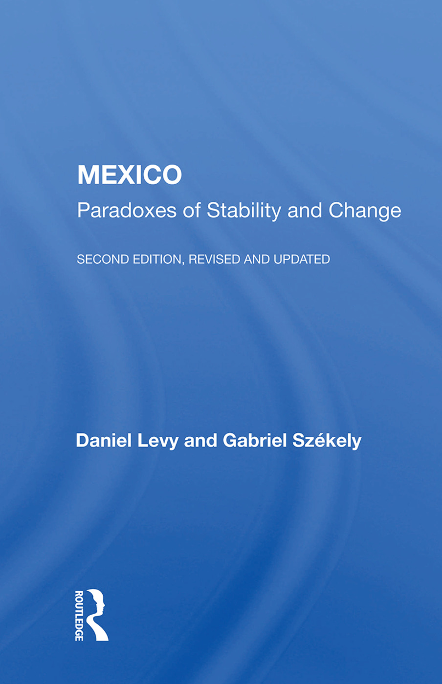 Mexico: Paradoxes Of Stability And Change--second Edition, Revised And Updated, 2nd Edition (Paperback) book cover