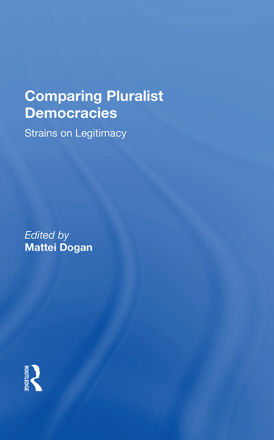 Comparing Pluralist Democracies: Strains on Legitimacy, 1st Edition (Hardback) book cover