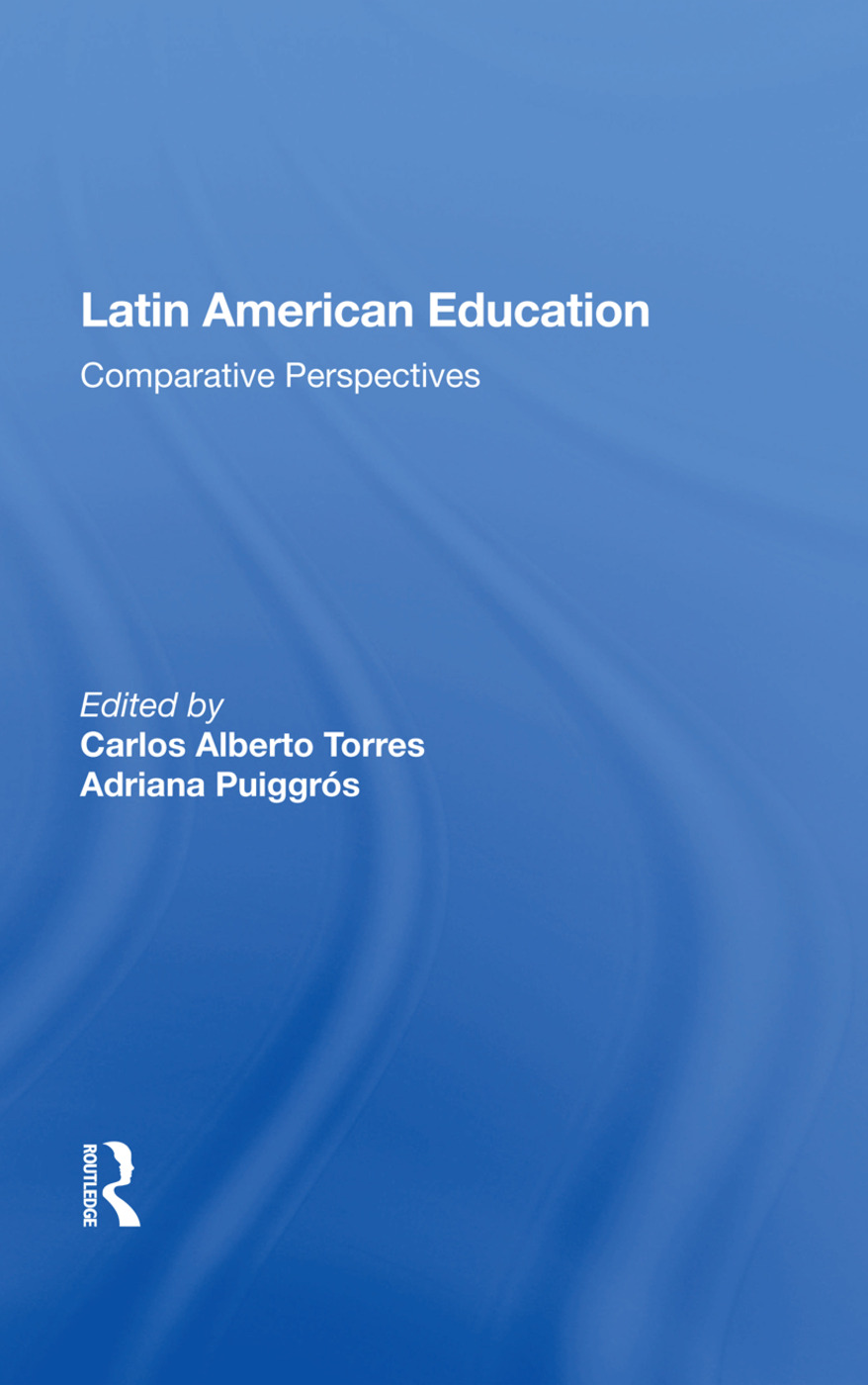 Latin American Education: Comparative Perspectives book cover