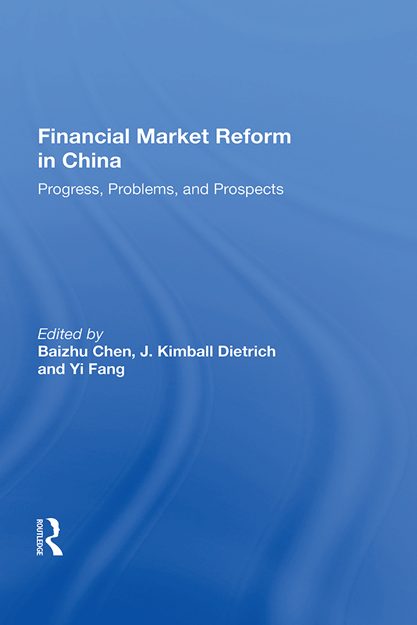 Financial Market Reform In China: Progress, Problems, And Prospects book cover