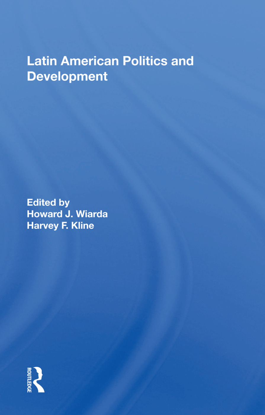 Latin American Politics And Development, Fifth Edition book cover