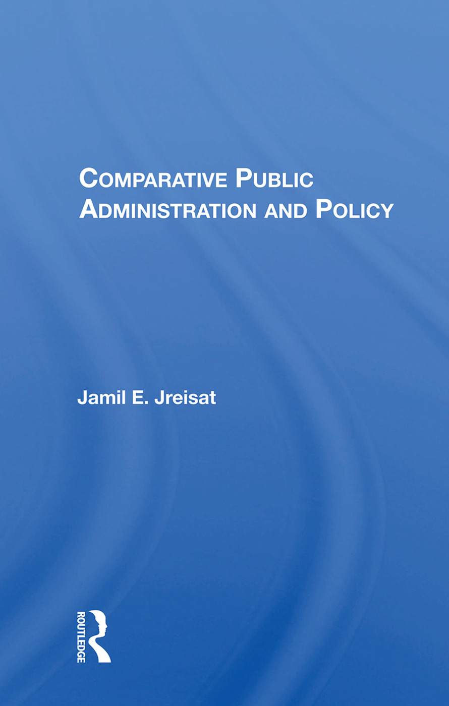 Comparative Public Administration And Policy book cover