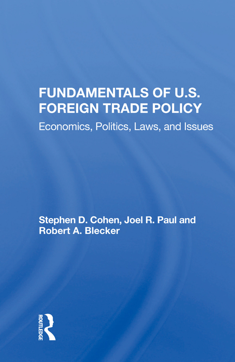 Fundamentals Of U.s. Foreign Trade Policy: Economics, Politics, Laws, And Issues, 1st Edition (Paperback) book cover