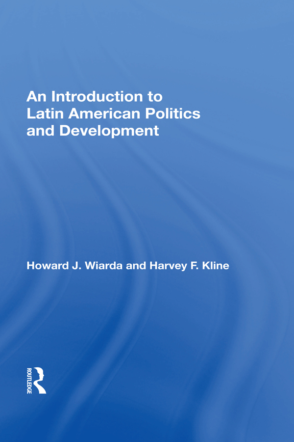 An Introduction to Latin American Politics and Development book cover