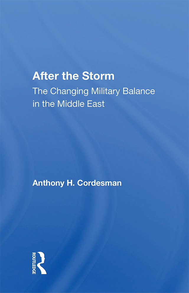 After The Storm: The Changing Military Balance In The Middle East book cover