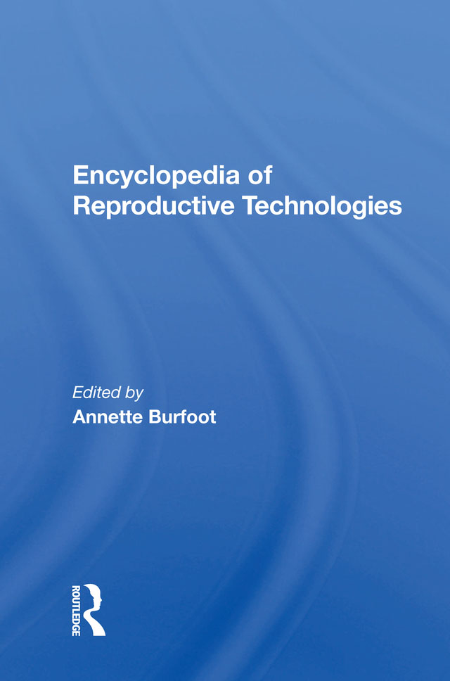 Encyclopedia Of Reproductive Technologies book cover
