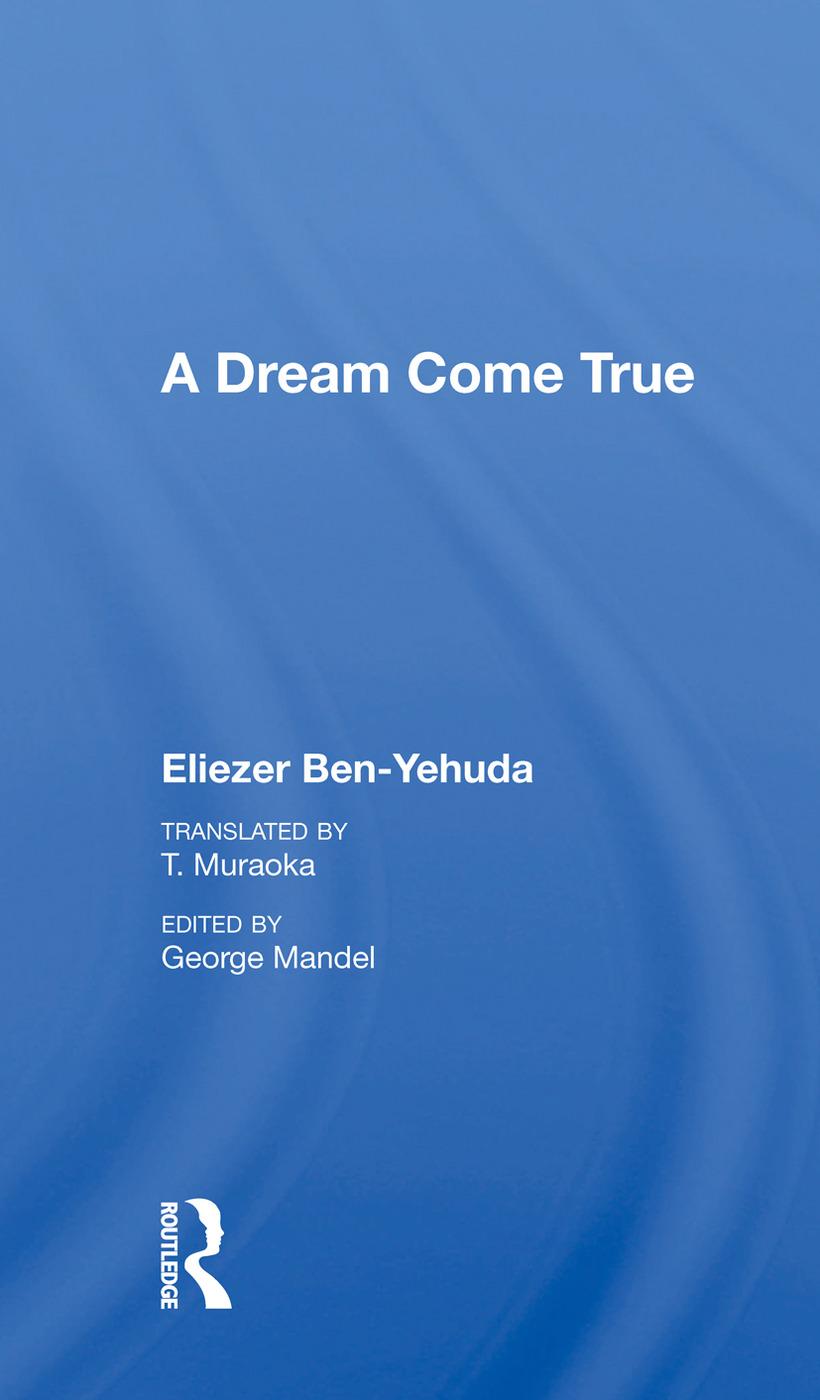 A Dream Come True: 1st Edition (Hardback) book cover