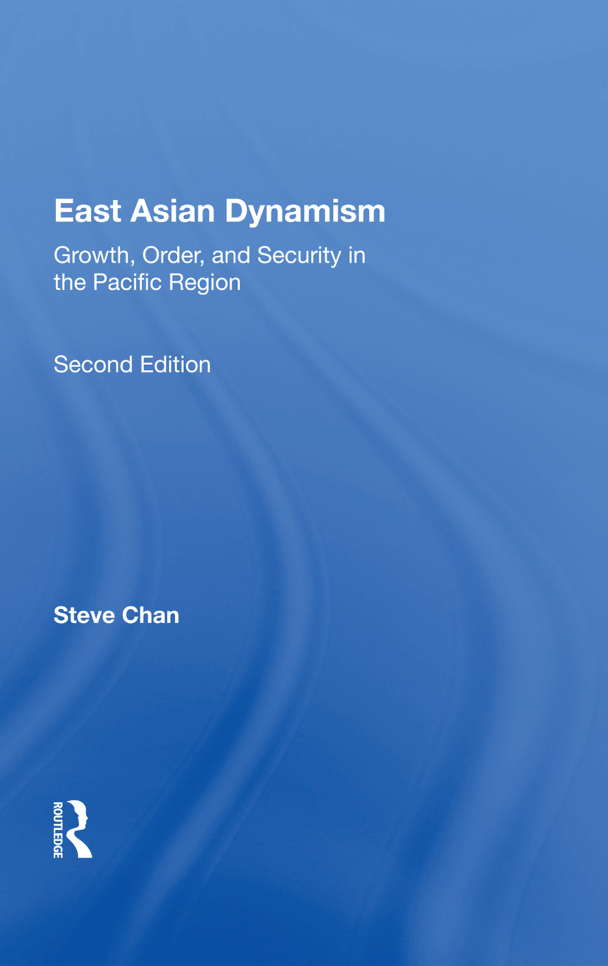 East Asian Dynamism: Growth, Order And Security In The Pacific Region, Second Edition, 2nd Edition (Paperback) book cover