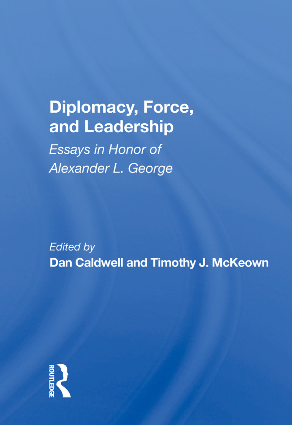 Avoiding Pathologies in Foreign Policy Decision Groups