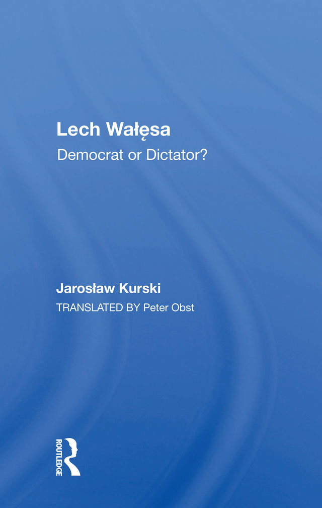 Lech Walesa: Democrat Or Dictator?, 1st Edition (Paperback) book cover