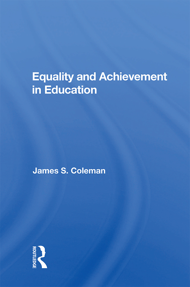 Equality And Achievement In Education: 1st Edition (Paperback) book cover