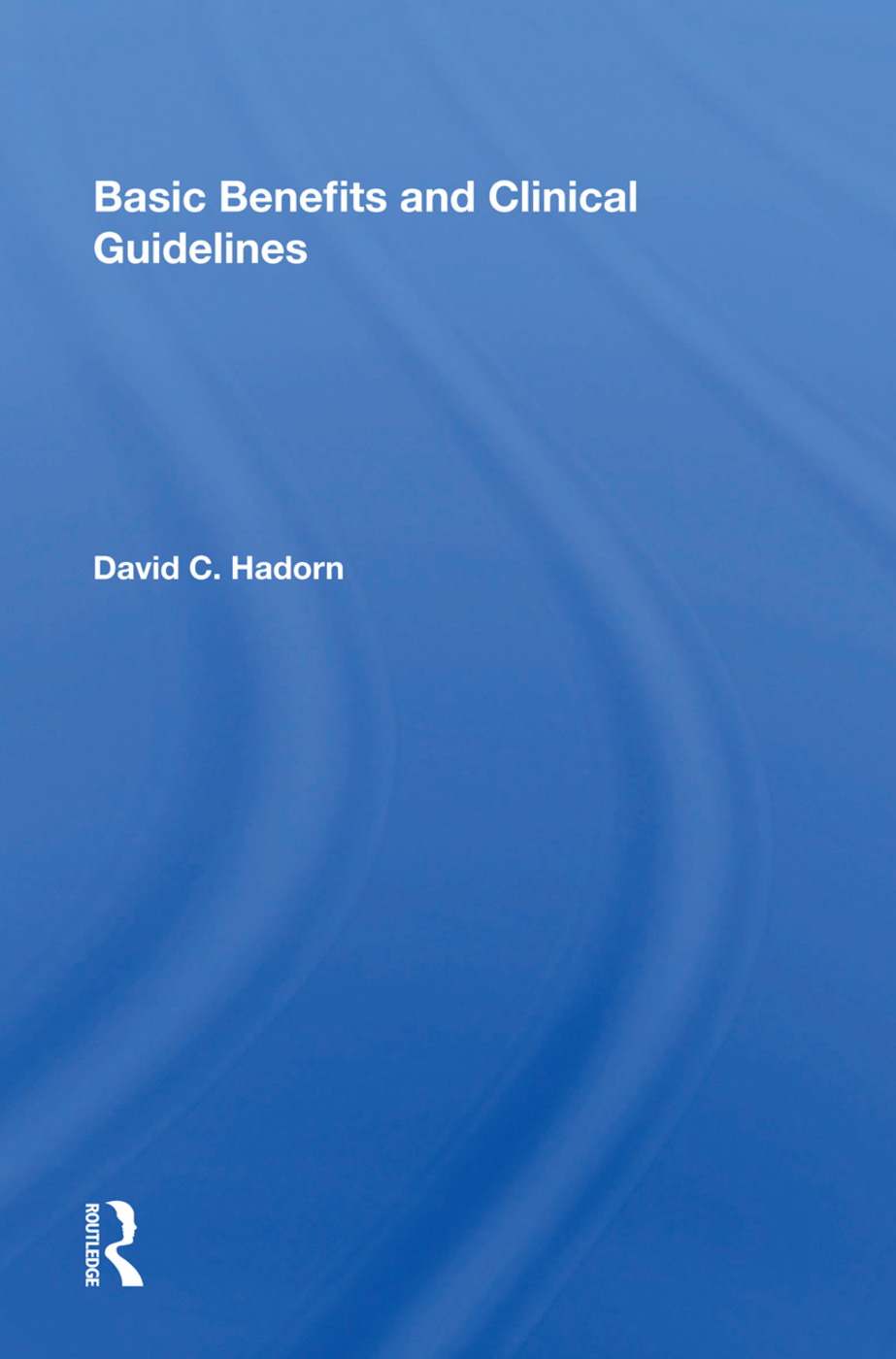 Basic Benefits and Clinical Guidelines: 1st Edition (Hardback) book cover
