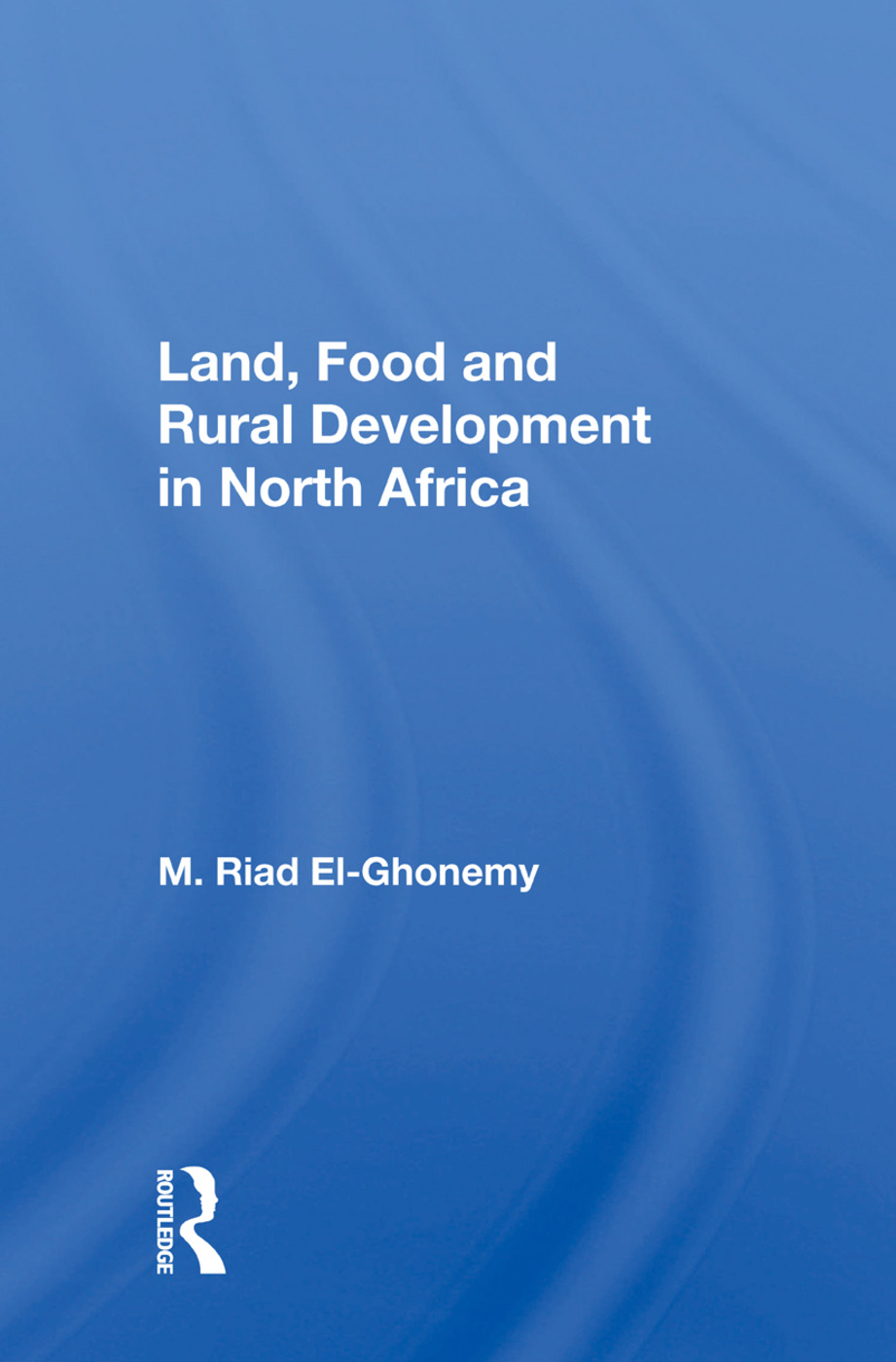 Land, Food And Rural Development In North Africa: 1st Edition (Paperback) book cover