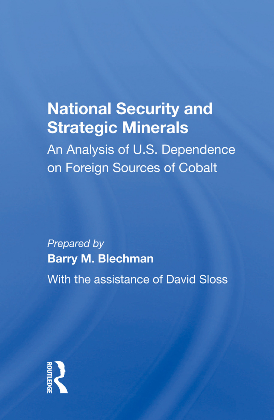 National Security And Strategic Minerals: An Analysis Of U.s. Dependence On Foreign Sources Of Cobalt book cover