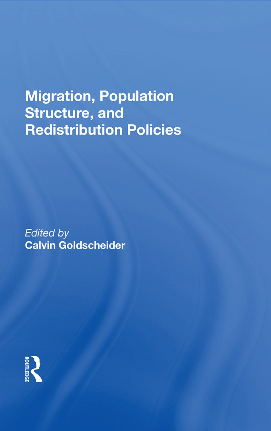 Migration, Population Structure, and Redistribution Policies: 1st Edition (Hardback) book cover