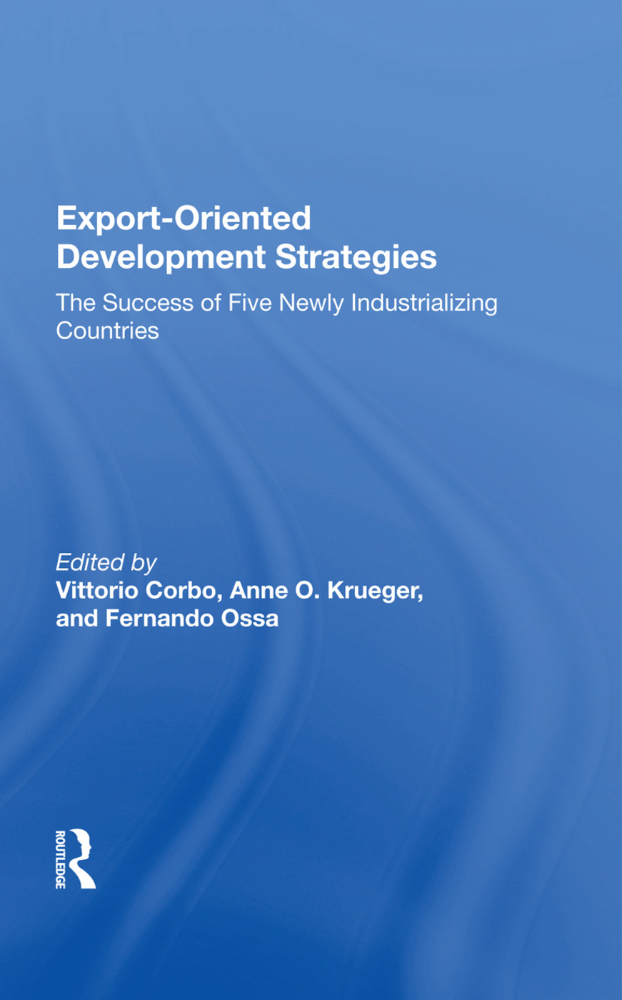 Export-oriented Development Strategies: The Success Of Five Newly Industrializing Countries, 1st Edition (Paperback) book cover