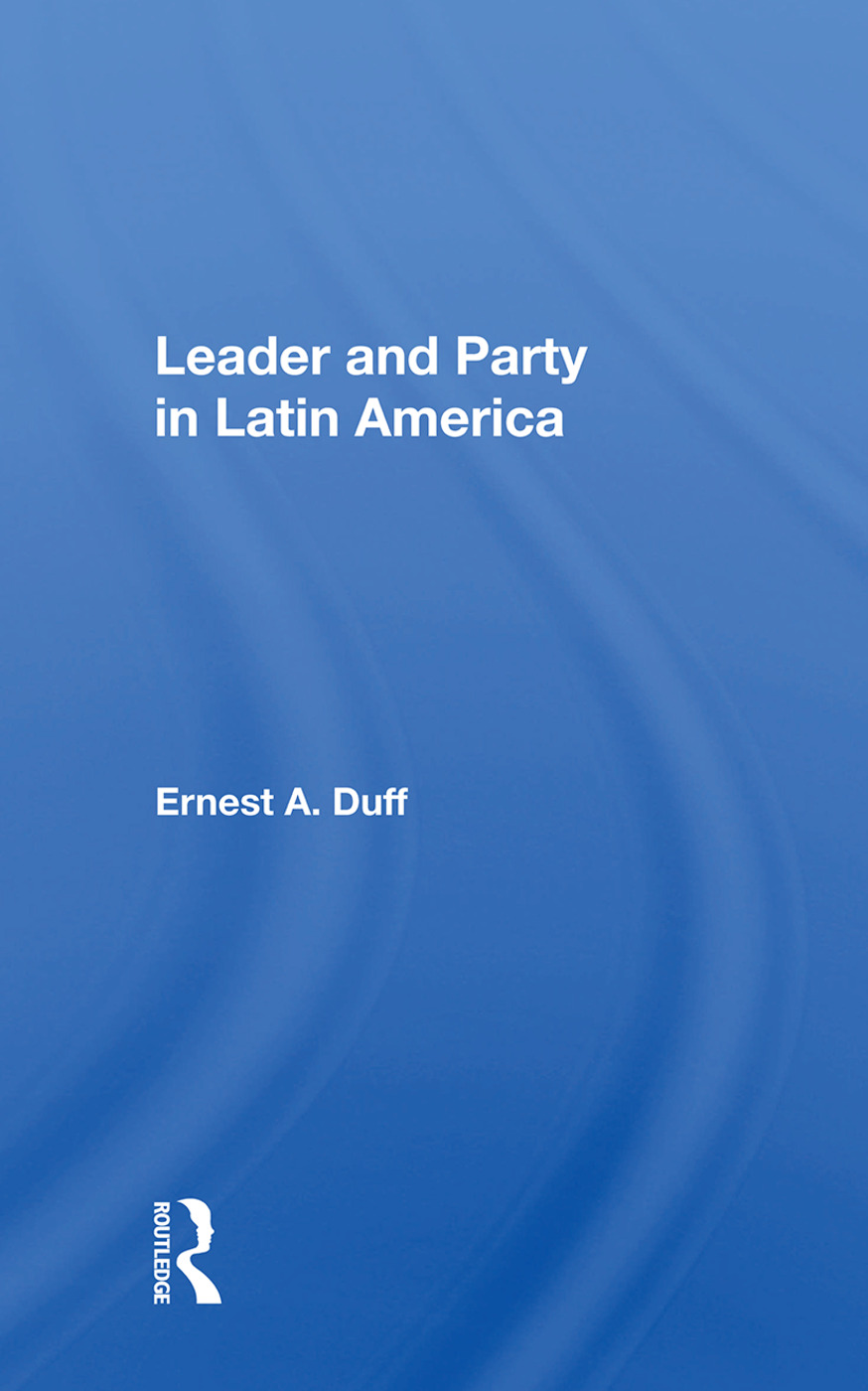 Leader And Party In Latin America: 1st Edition (Paperback) book cover