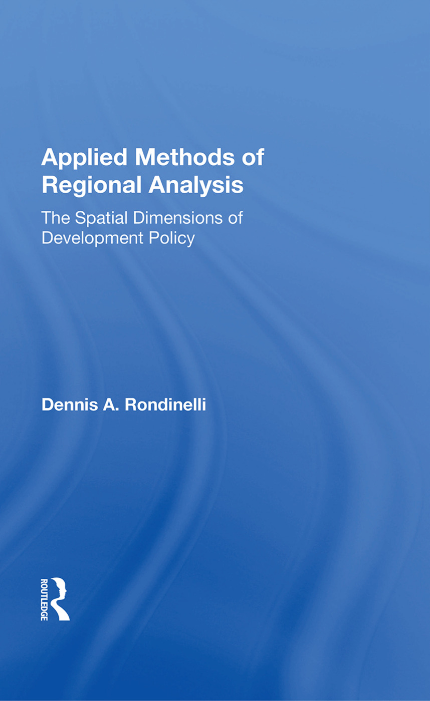 Applied Methods Of Regional Analysis: The Spatial Dimensions Of Development Policy book cover