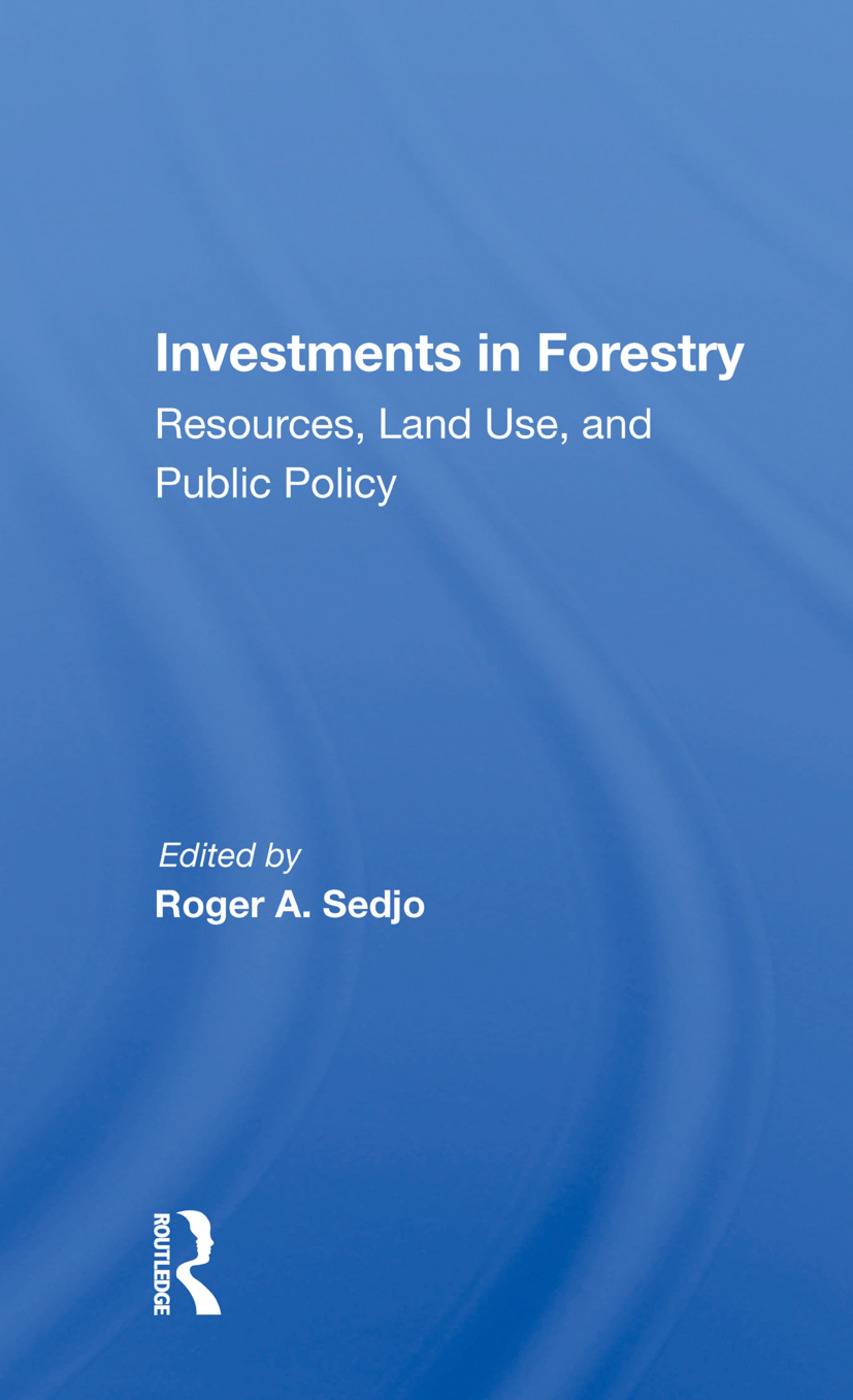 Investments In Forestry: Resources, Land Use, And Public Policy, 1st Edition (Paperback) book cover