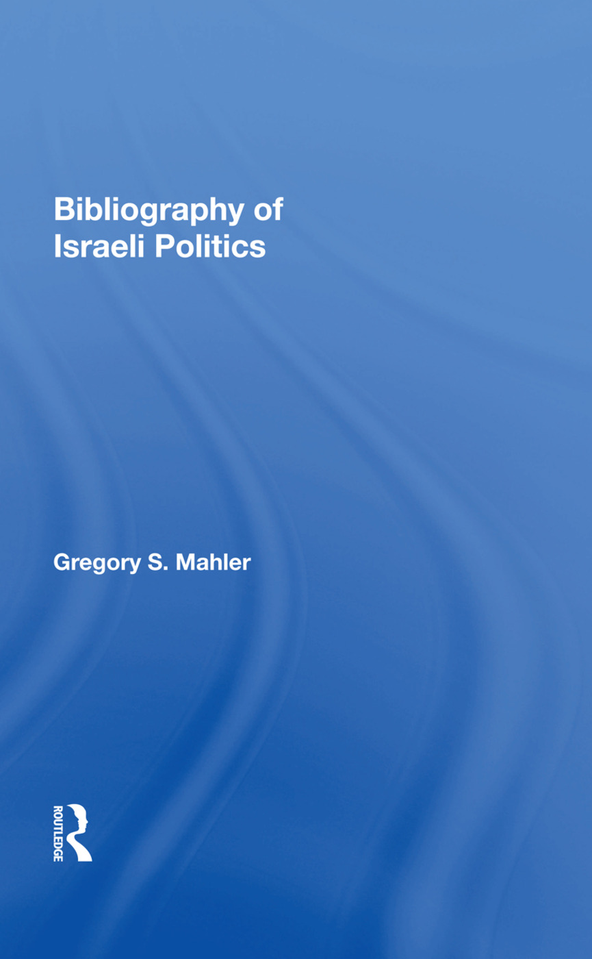 Bibliography of Israeli Politics: 1st Edition (Hardback) book cover