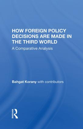 How Foreign Policy Decisions Are Made In The Third World: A Comparative Analysis book cover