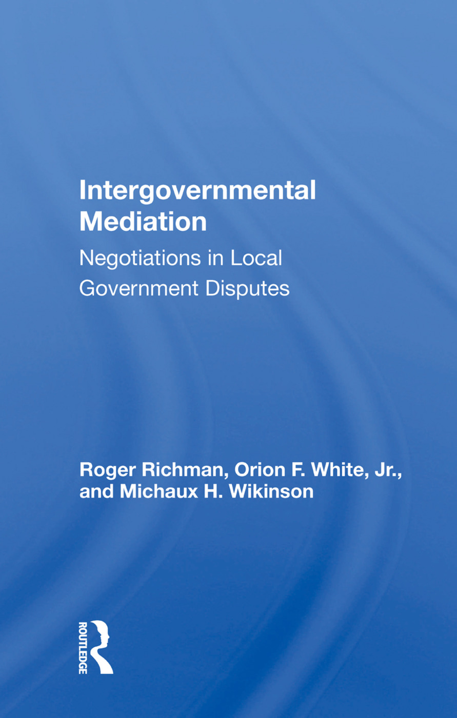 Intergovernmental Mediation: Negotiations In Local Government Disputes, 1st Edition (Paperback) book cover