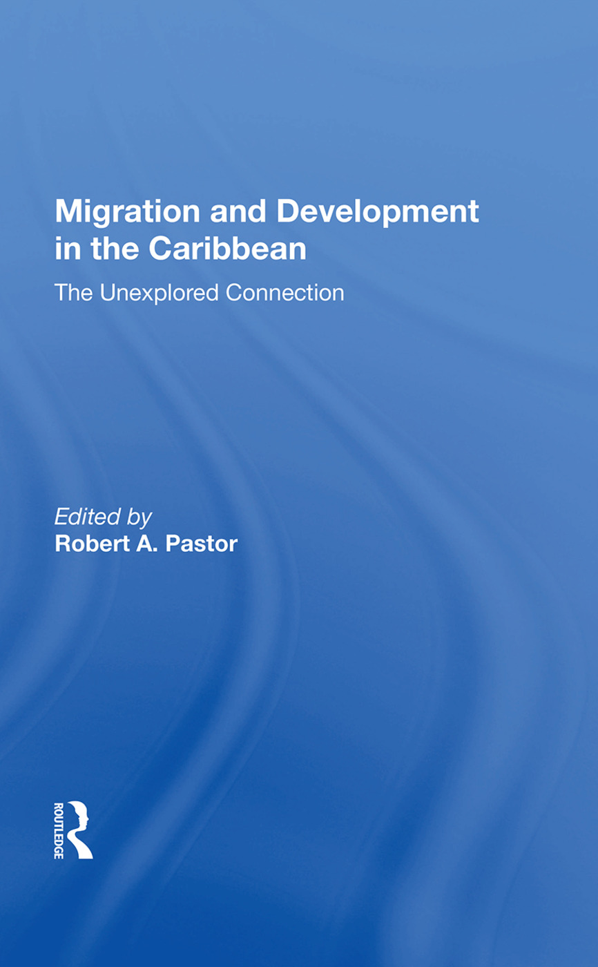 Migration And Development In The Caribbean: The Unexplored Connection, 1st Edition (Paperback) book cover