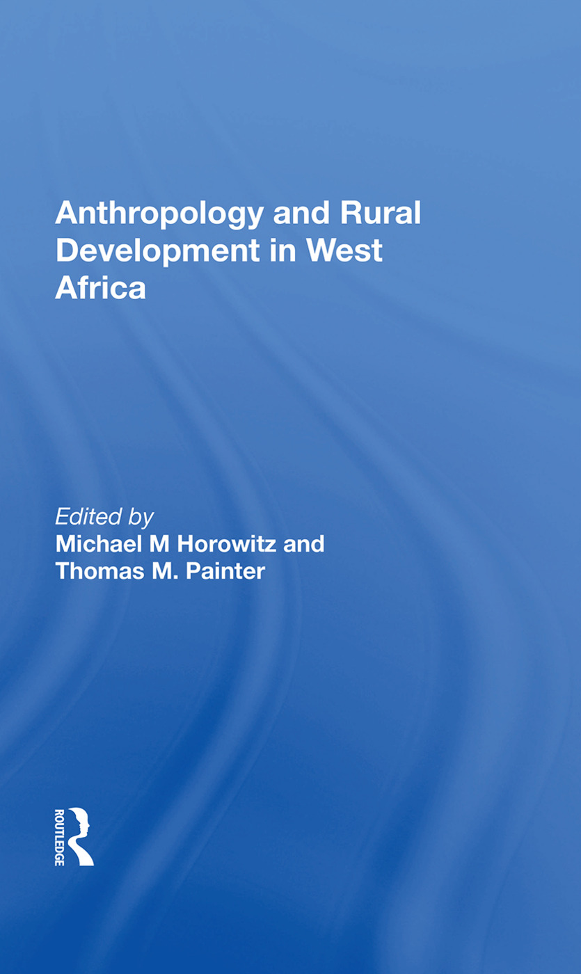 Anthropology And Rural Development In West Africa: 1st Edition (Paperback) book cover