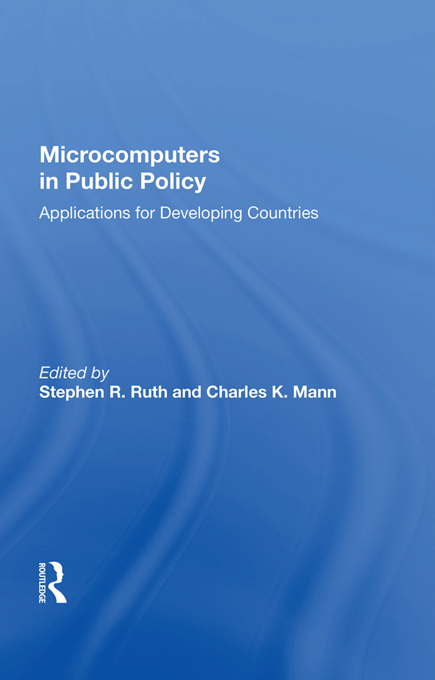 Microcomputers In Public Policy: Applications For Developing Countries, 1st Edition (Paperback) book cover