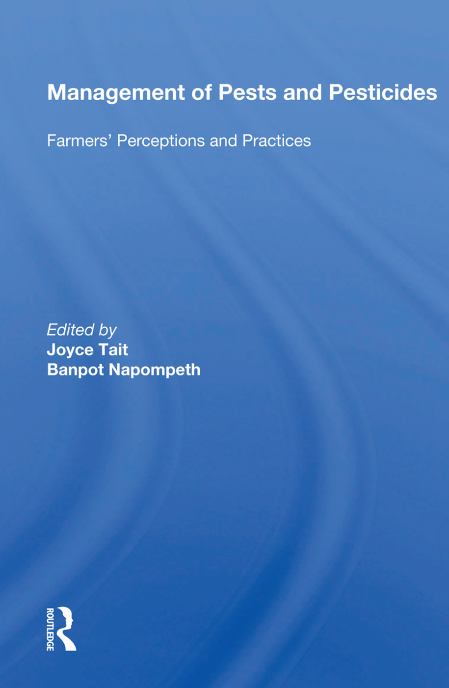 Management Of Pests And Pesticides: Farmers' Perceptions And Practices, 1st Edition (Paperback) book cover