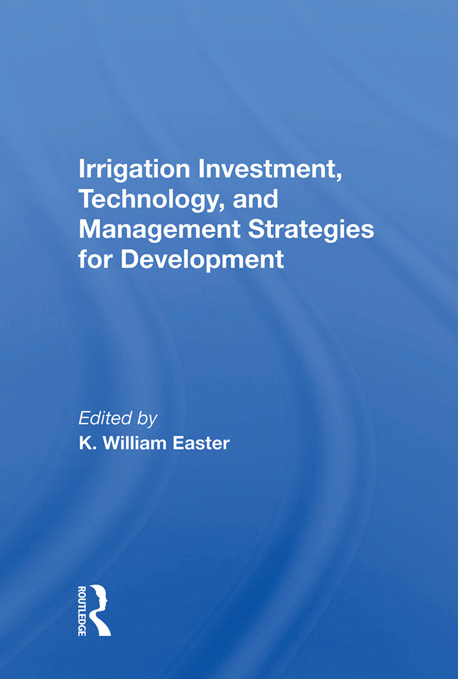 Implementing Irrigation Projects: Operational and Institutional Problems