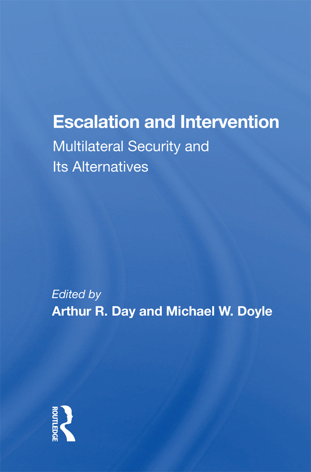 Escalation And Intervention: Multilateral Security And Its Alternatives book cover