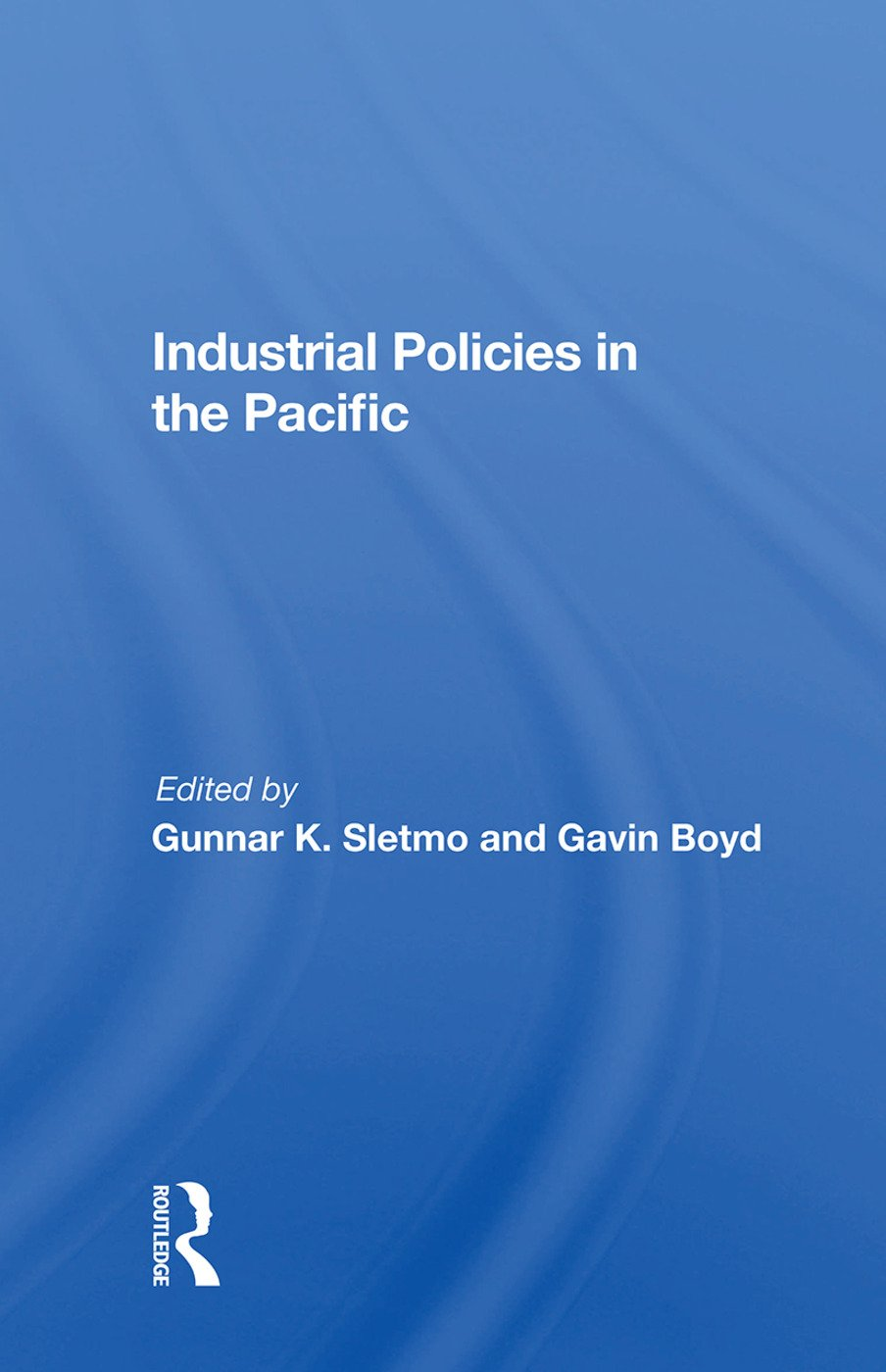 Industrial Policies In The Pacific: 1st Edition (Paperback) book cover