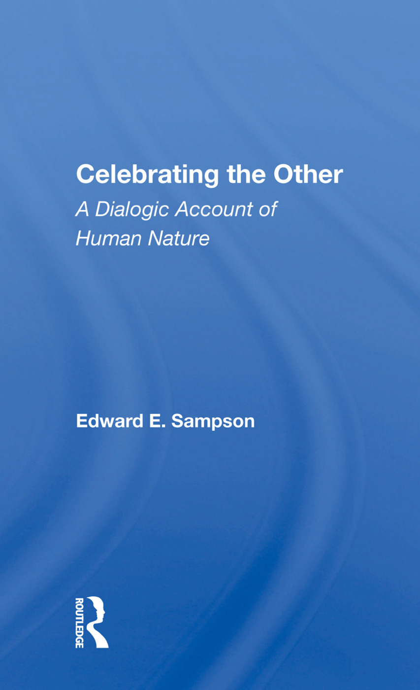 Celebrating The Other: A Dialogic Account Of Human Nature, 1st Edition (Paperback) book cover